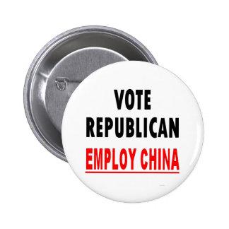 Vote Republican Employ China Button