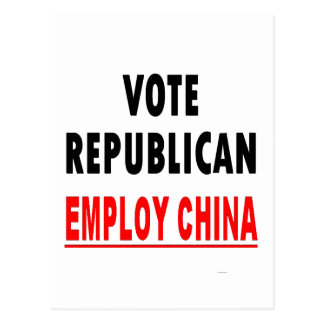Vote Republican Employ China Postcard
