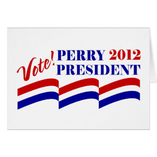 Vote Rick Perry for President 2012 Card