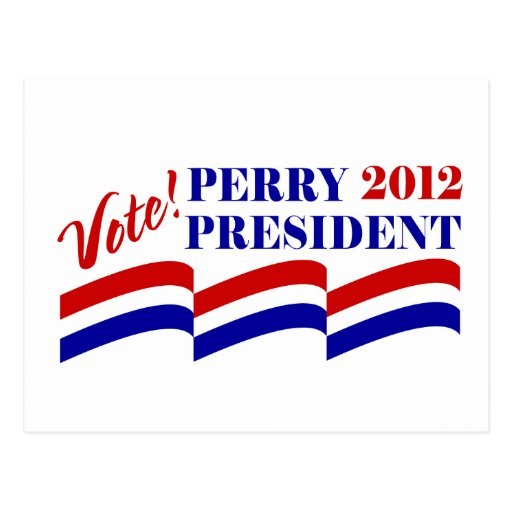 Vote Rick Perry for President 2012 Post Card