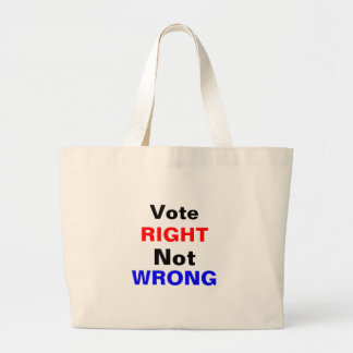 Vote Right Not Wrong Bags
