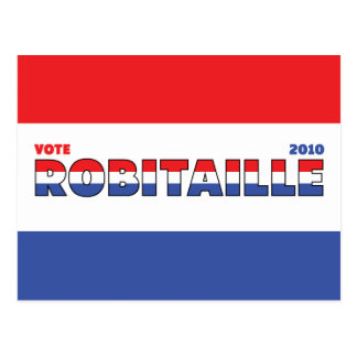 Vote Robitaille 2010 Elections Red White and Blue Postcard