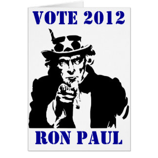 VOTE RON PAUL 2012 GREETING CARD