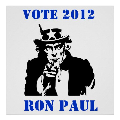 VOTE RON PAUL 2012 POSTERS