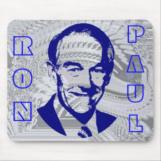 Vote Ron Paul (Duh!) Mouse Pad