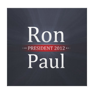 Vote Ron Paul for President in 2012 Stretched Canvas Print