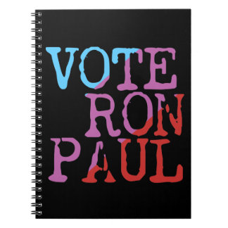 Vote Ron Paul for President Spiral Notebook