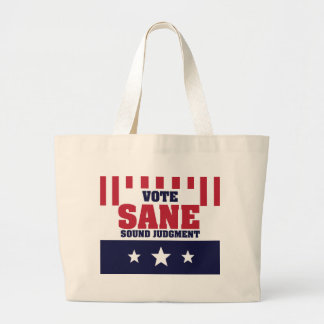 Vote Sane Sound Judgment Large Tote Bag