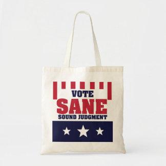 Vote Sane Sound Judgment Tote Bag