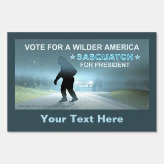 Vote Sasquatch For A Wilder America Lawn Sign