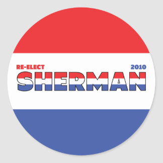 Vote Sherman 2010 Elections Red White and Blue Stickers