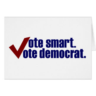 Vote Smart Vote Democrat Greeting Card
