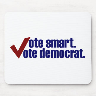 Vote Smart Vote Democrat Mouse Pad