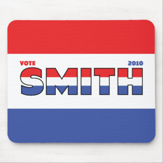 Vote Smith 2010 Elections Red White and Blue Mouse Pad