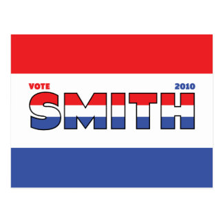 Vote Smith 2010 Elections Red White and Blue Postcard