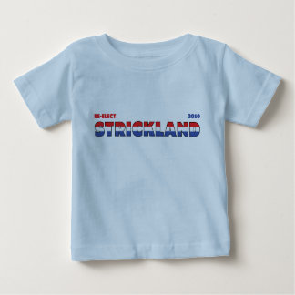 Vote Strickland 2010 Elections Red White and Blue Baby T-Shirt
