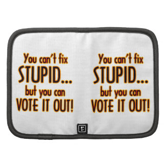 Vote Stupid Out - Fire Organizers