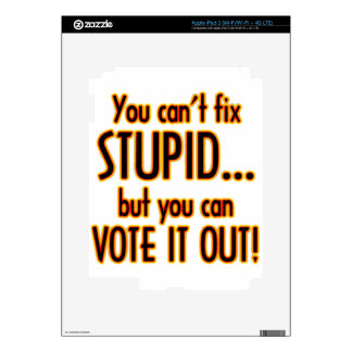 Vote Stupid Out - Fire iPad 3 Decal