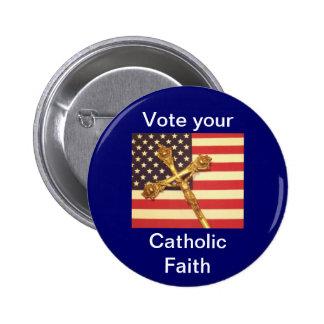 Vote su botón católico de la fe pins