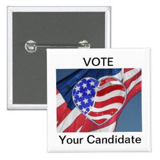 """Vote """"su botón de la elección de la campaña del ca"""