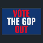 """Vote the GOP Out 2018 Election Single-Sided Lawn Sign<br><div class=""""desc"""">Front Text: Vote the GOP out.   Red and white block writing on blue background. Customizable to your preferred colors.   Back text:  Blank. Customize the back to your liking.  A double-sided version is available in the same store.     20% of the designer net proceeds will be donated to Planned Parenthood.</div>"""