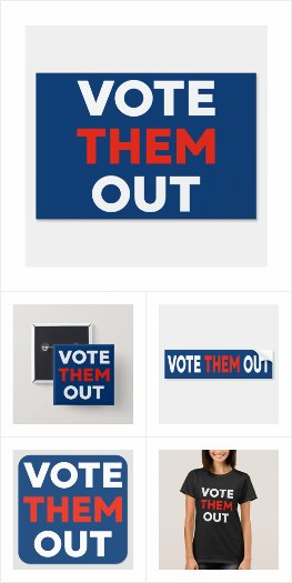 Vote Them Out election gear
