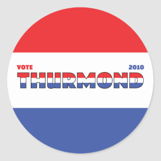 Vote Thurmond 2010 Elections Red White and Blue Classic Round Sticker