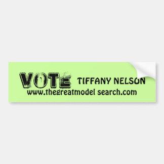VOTE TIFFANY NELSON CAR BUMPER STICKER