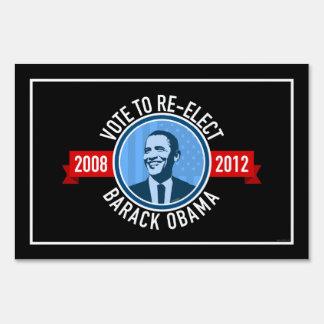 Vote to re-elect Barack Obama Yard Sign
