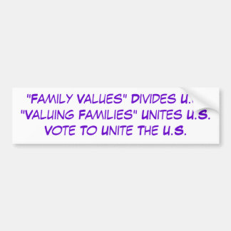 VOTE To Value ALL Families Car Bumper Sticker