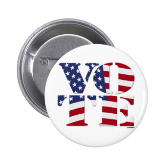 "VOTE ""V O T E"" with US FLAG Pinback Buttons"
