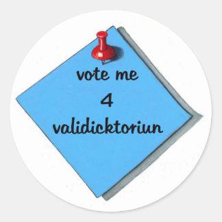 VOTE VALEDICTORIAN (MISSPELLED) CLASSIC ROUND STICKER