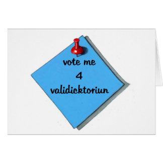 VOTE VALEDICTORIAN (MISSPELLED) GREETING CARD