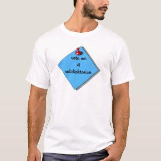 VOTE VALEDICTORIAN (MISSPELLED) T-Shirt