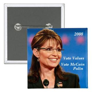 Vote Values, Vote McCain, Palin, 2008 Pinback Button
