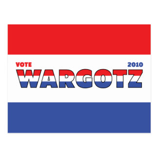 Vote Wargotz 2010 Elections Red White and Blue Postcard