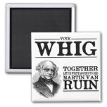 Vote Whig 2 Inch Square Magnet