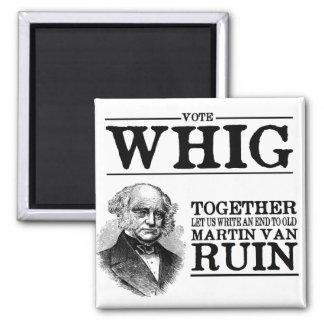 Vote Whig Magnet