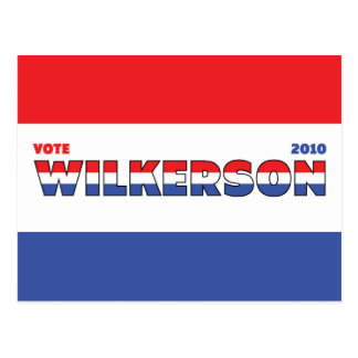 Vote Wilkerson 2010 Elections Red White and Blue Post Card