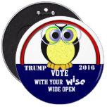 Vote wise 2016 6 inch round button