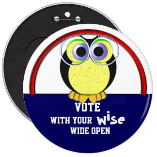 Vote wise 2016 pinback button