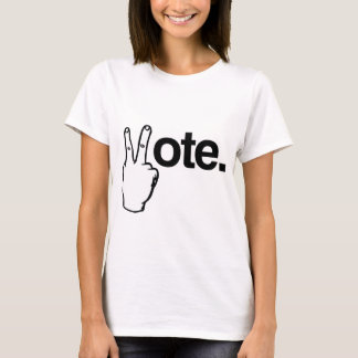 VOTE WITH YOUR FINGERS.png T-Shirt
