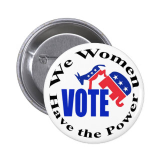 Vote. Women have the Power Button