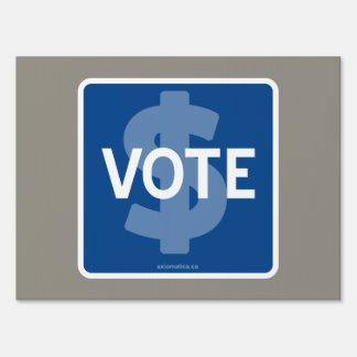 $ VOTE YARD SIGN