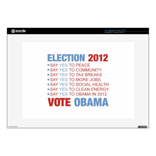 "Vote yes for Obama 15"" Laptop Skin"