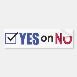 Vote Yes on No Bumper Sticker