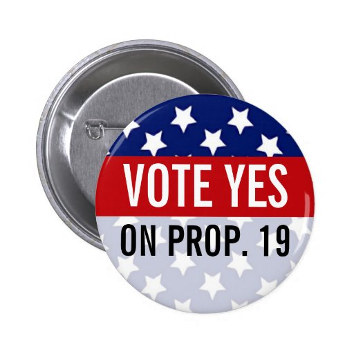 Vote Yes on Prop 19 Buttons, Stars and Stripes 2 Inch Round Button