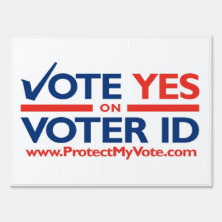 Vote YES on Voter ID Lawn Sign