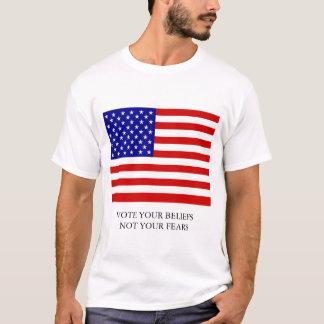 Vote your Beliefs! T-Shirt