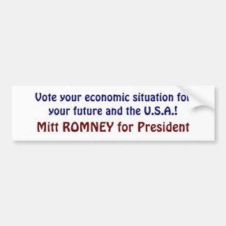 Vote your economic situation Romney Bumper Sticker Car Bumper Sticker